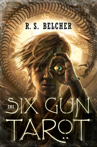 The Six-Gun Tarot by R.S. Belcher