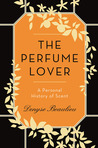 The Perfume Lover...