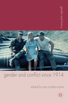 Gender and Conflict since 1914: Historical and Interdisciplinary Perspectives