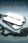 Wild Card by Lora Leigh