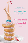 A Teeny Taste of Scandal by Michael Lee West