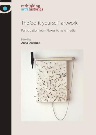 The do it yourself artwork participation from fluxus to new media 7984383 solutioingenieria Image collections