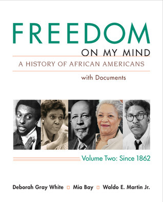Freedom on My Mind, Volume 2: A History of African Americans, with Documents