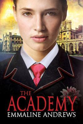 The Academy by Emmaline Andrews