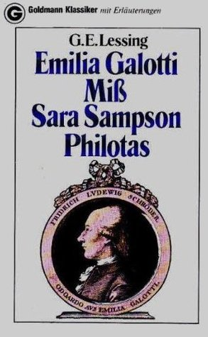 Emilia Galotti/Miss Sara Sampson/Philotas