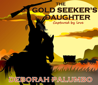The Gold Seeker's Daughter