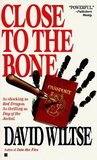 Close to the Bone (John Becker, #2)