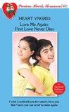Love Me Again: First Love Never Dies