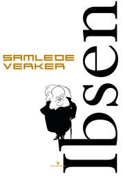 Henrik Ibsen Samlede verker