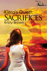 Sacrifices (Kiera's Quest, #2)