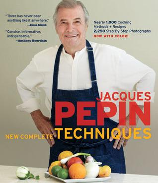 Jacques Pépin New Complete Techniques