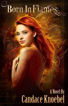 Born in Flames by Candace Knoebel