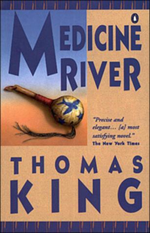 Medicine River by Thomas King