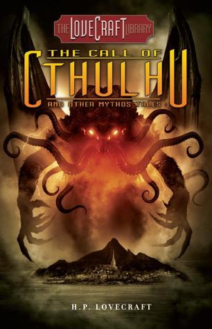 The Call Of Cthulhu And Other Mythos Tales By HP Lovecraft