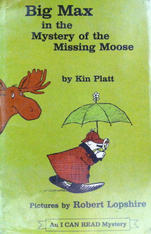 Big Max in the Mystery of the Missing Moose