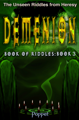 Demenion: The Unseen Riddles from Heresy Book 3