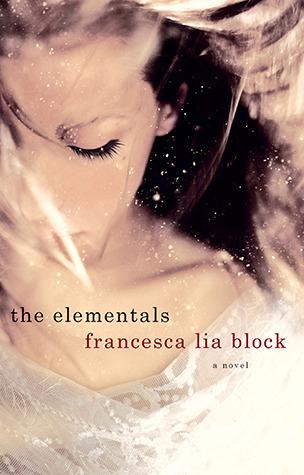 The Elementals by Francesca Lia Block