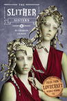 The Slither Sisters (Tales from Lovecraft Middle School #2)