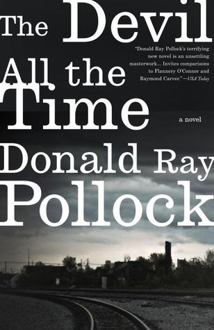 Ebook The Devil All the Time by Donald Ray Pollock read!