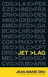 Jet Lag: An Adman...