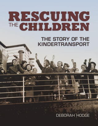 Ebook Rescuing the Children: The Story of the Kindertransport by Deborah Hodge read!
