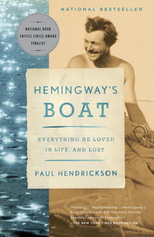 Hemingways Boat: Everything He Loved in Life, and Lost