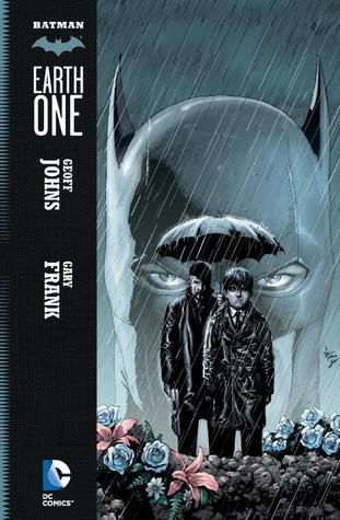 Batman: Earth One, Volume 1.