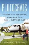 Plutocrats: The R...