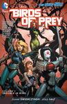 Birds of Prey, Volume 1 by Duane Swierczynski