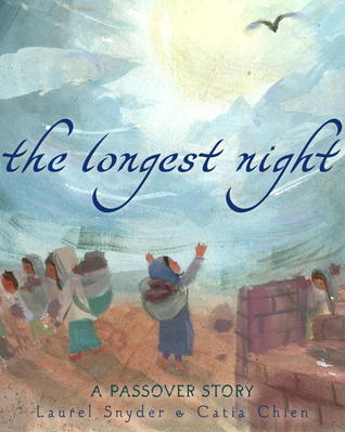 The Longest Night: A Passover Story