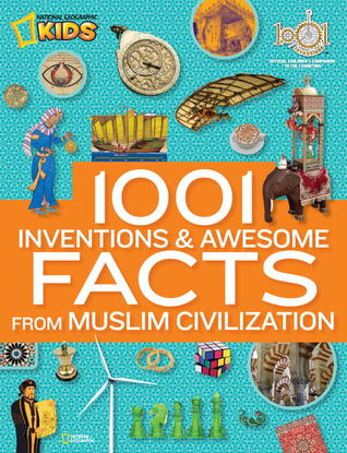 1001 Inventions and Awesome Facts from M...