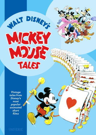 Mickey Mouse Tales: Classic Stories