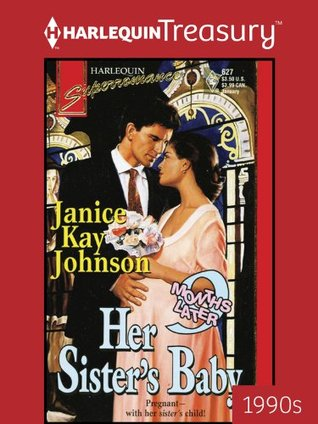 Her sister's baby by Janice Kay Johnson
