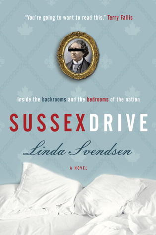 Sussex drive a novel by linda svendsen 13414750 fandeluxe Gallery