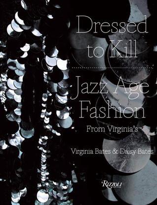 Dressed to Kill: Jazz Age Fashion