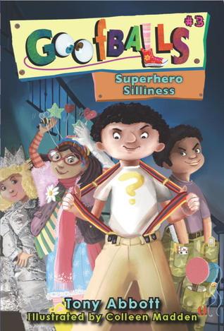 Superhero Silliness (Goofballs, #3)
