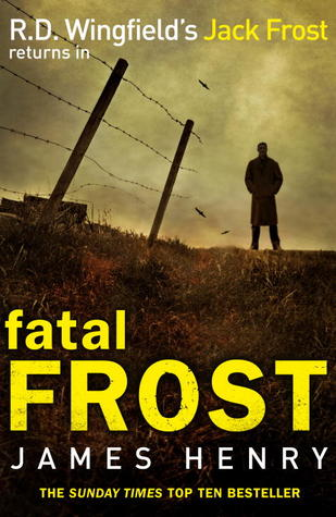 Fatal Frost by James Henry