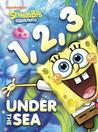 1, 2, 3 Under the Sea (SpongeBob SquarePants)