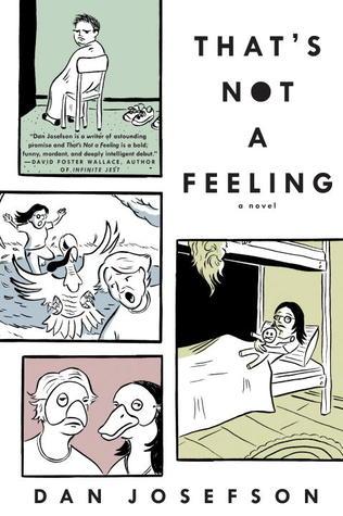 That's Not a Feeling by Dan Josefson