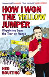 How I Won the Yellow Jumper by Ned Boulting
