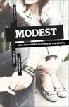 Modest by R.W. Glenn