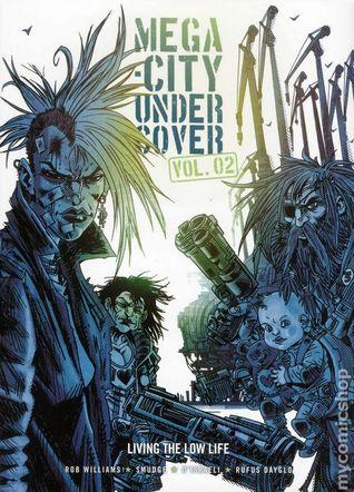Mega-City Undercover, Vol. 2