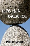 Life Is a Balance by Philip Nork