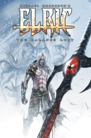 Elric: The Balance Lost, Vol. 2 (Elric: The Balance Lost, #2)
