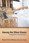 Among the Silent Giants