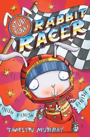 Rabbit Racer (Stunt Bunny #3)