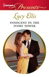 Innocent in the Ivory Tower by Lucy  Ellis