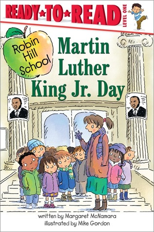 Martin Luther King Jr. Day by Margaret McNamara