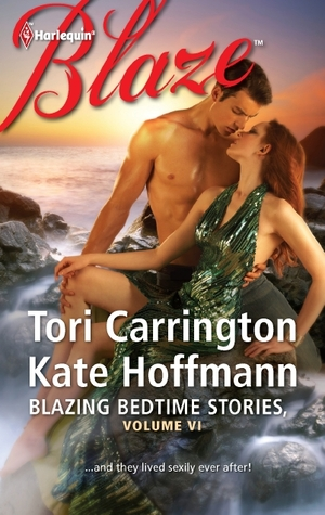 Blazing Bedtime Stories, Volume VI by Tori Carrington