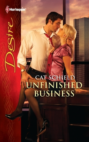 Unfinished Business by Cat Schield